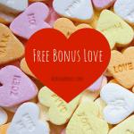 We love Free Bonuses